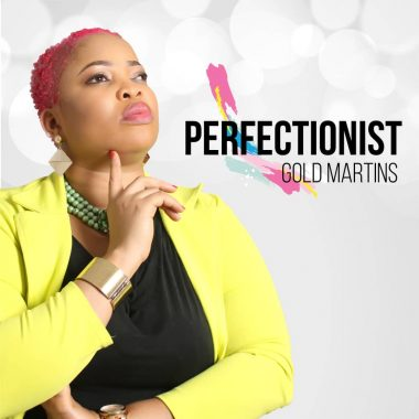 Gold Martins – Perfectionist