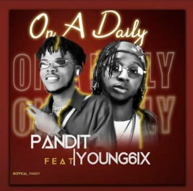 Pandit Ft Yung6ix - On A Daily