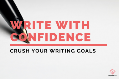 How To Develop Your writing Confidence As A Writer