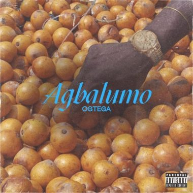"[Video] OGTega – ""Agbalumo"""