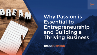 The most effective method to create passion for your business