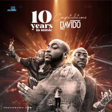 """Davido Celebrates 10 Years On Stage – """"10 Best Davido Songs Ever"""""""