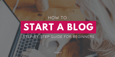 Instructions to Start a Blog: Learn it Easily and Fast
